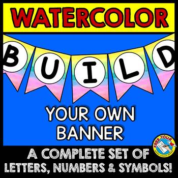 WATERCOLOR BULLETIN BOARD BANNERS (WATERCOLOR CLASSROOM DECOR BANNERS)
