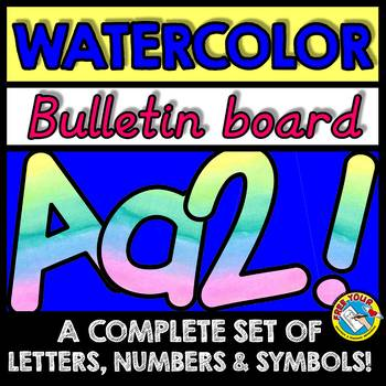 WATERCOLOR BULLETIN BOARD LETTERS, NUMBERS, SYMBOLS (WATERCOLOR CLASSROOM DECOR