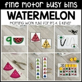 WATERMELON Fine Motor Busy Bins for Summer - morning work tubs (Pre-K & Kinder)