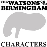 THE WATSONS GO TO BIRMINGHAM Characters Organizer (by Curtis)