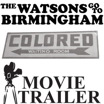 THE WATSONS GO TO BIRMINGHAM Movie Trailer