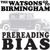 THE WATSONS GO TO BIRMINGHAM PreReading Bias