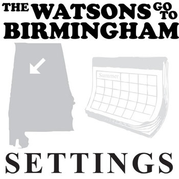 THE WATSONS GO TO BIRMINGHAM Setting Organizer - Physical & Emotional (Curtis)
