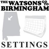THE WATSONS GO TO BIRMINGHAM Setting Organizer - Physical