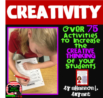 Building Student Creativity and Creative Thinking