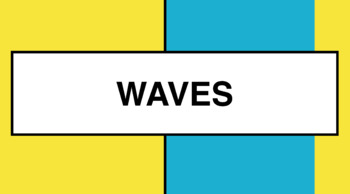 WAVES Powerpoint 1 - Introduction-Motion of Waves through three mediums