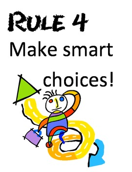 WBT Rule #4 Make Smart Choices