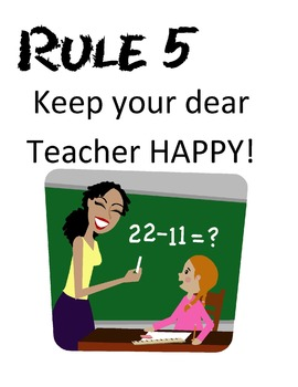 WBT Rule # 5 Keep Your Dear Teacher Happy!