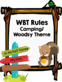 WBT Rules Camping/Woodsy Theme