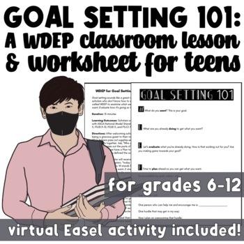 Goal Setting 101: WDEP for Children & Teens