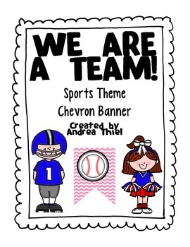 WE ARE A TEAM! Sports Theme Chevron Banner