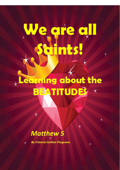 WE ARE ALL SAINTS: ALL SAINTS' DAY AND THE BEATITUDES