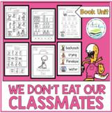 WE DON'T EAT OUR CLASSMATES BOOK UNIT