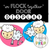 WE FLOCK TOGETHER CLASSROOM DOOR DISPLAY