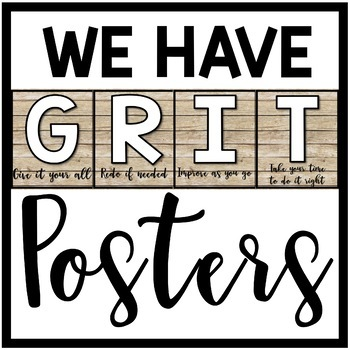 FREEBIE! - WE HAVE GRIT Posters - Wood Background