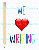 WE LOVE WRITING Inspiration Poster for your Writing Center