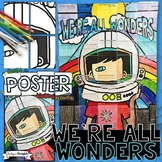 We're All Wonders by R.J. Palacio, Wonder, Writing Activity, Poster, Project