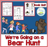 WE'RE GOING ON A BEAR HUNT  BOOK UNIT