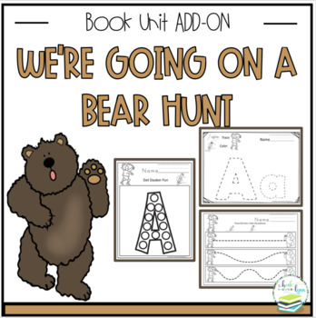 WE'RE GOING ON A BEAR HUNT BOOK UNIT ADD ON