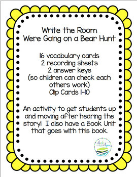 WE'RE GOING ON A BEAR HUNT WRITE THE ROOM