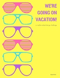 WE'RE GOING ON VACATION! (A MATHEMATICAL DESIGN PROJECT)