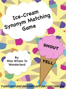 WE SCREAM FOR SYNONYMS! Matching Game