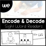 WE - Sight Word Decode and Encode Book