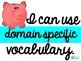 WE USE RICH LANGUAGE!  Flexible Vocabulary System