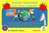 WEATHER FORECASTING - WALL CHARTS & SUMMARIES VOLUME 6 by JEANETTE VUUREN