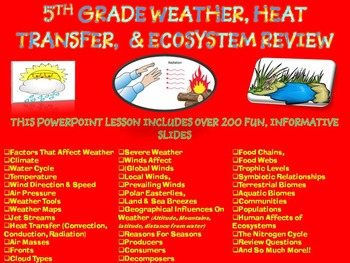 5TH GRADE WEATHER, HEAT TRANSFER, & ECOSYSTEM Review