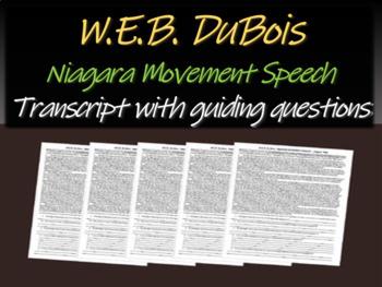 "W.E.B. Du Bois ""Niagara Movement Speech"" with trascript & guiding Qs"