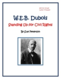 W.E.B. DuBois - Standing Up for Civil Rights