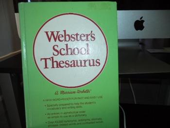 WEBSTERS SCHOOL THESAURUS      ISBN 0 87779 178 3