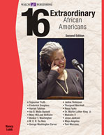 16 Extraordinary African Americans (Second Edition)