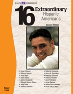 16 Extraordinary Hispanic Americans (Second Edition)