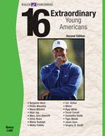 16 Extraordinary Young Americans (Second Edition)