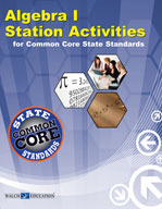 Algebra I Station Activities for Common Core State Standards (Revised)