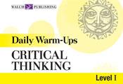 Daily Warm-Ups: Critical Thinking, (Level I)