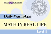 Daily Warm-Ups: Math in Real Life, (Level II)