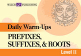 Daily Warm-Ups: Prefixes, Suffixes, and Roots, (Level II)