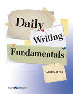 Daily Writing Fundamentals: Grades 11-12