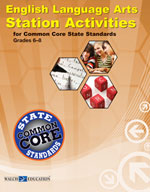 English Language Arts Station Activities for Common Core State Standards, Grade 6-8
