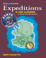 Expeditions in Your Classroom for Common Core State Standards, English Language Arts, Grades 9-12