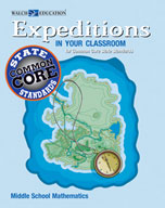 Expeditions in Your Classroom for Common Core State Standards, Mathematics, Middle School