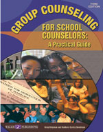 Group Counseling for School Counselors (3rd Edition)