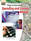 Life Skills Literacy: Things to Know About Spending and Saving Money