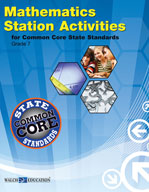 Mathematics Station Activities for Common Core State Standards, Grade 7 (Revised)