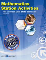 Mathematics Station Activities for Common Core State Standards, Grade 8 (Revised)