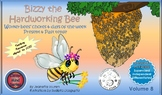 READING:  DAYS OF THE WEEK, TENSES & VERBS: BIZZY THE HARDWORKING BEE VOLUME 8