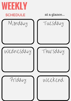 WEEKLY AND DAILY SCHEDULE